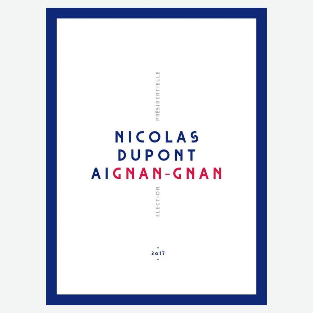 affiche-postache-nicolas-dupont-aignan-2017