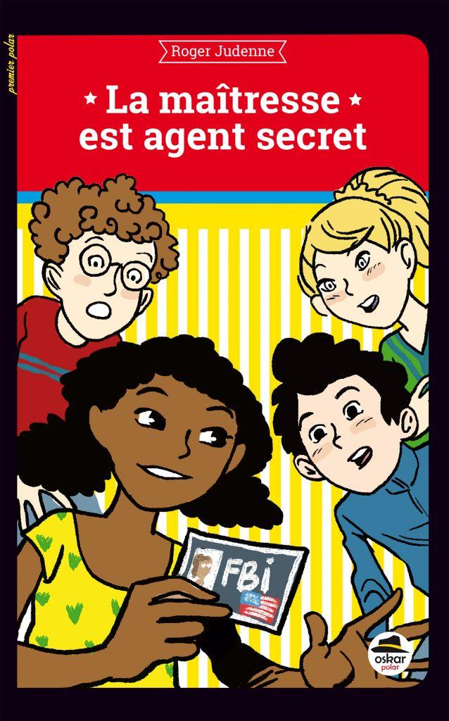 JUDENNE-R_C1_La Maitresse est Agent secret