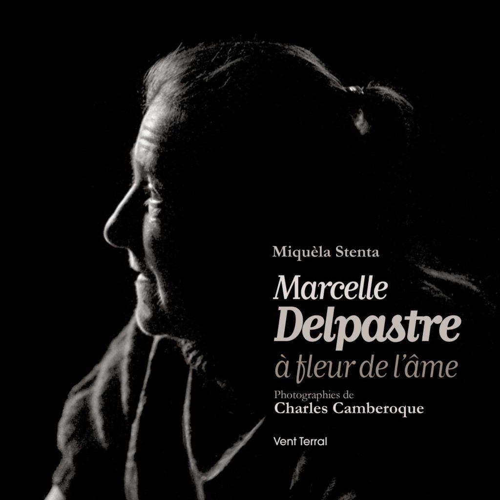 Biographie de Marcelle Delpastre, poétesse occitane